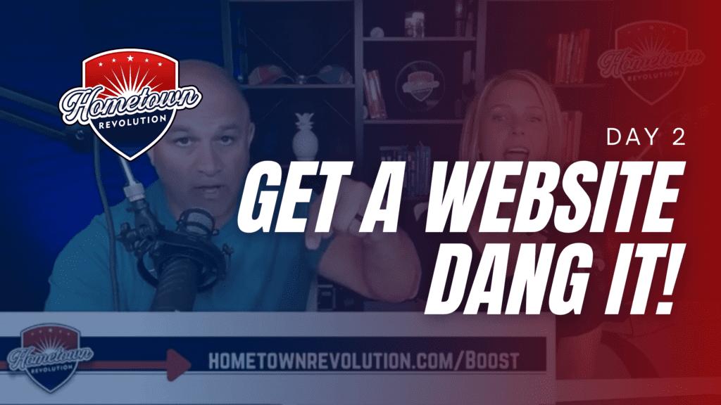 Get a website dang it!